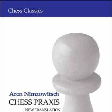 Coleccionismo deportivo: AJEDREZ. CHESS PRAXIS - ARON NIMZOWITSCH. Lote 44653928