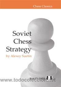 AJEDREZ. SOVIET CHESS STRATEGY - ALEXEY SUETIN (Coleccionismo Deportivo - Libros de Ajedrez)