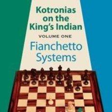 Coleccionismo deportivo: AJEDREZ. CHESS. KOTRONIAS ON THE KING'S INDIAN - VOLUME 1 - VASSILIOS KOTRONIAS (CARTONÉ). Lote 44764855