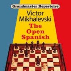 Coleccionismo deportivo: AJEDREZ. CHESS. GRANDMASTER REPERTOIRE 13 - THE OPEN SPANISH - VICTOR MIKHALEVSKI (CARTONÉ). Lote 44770010