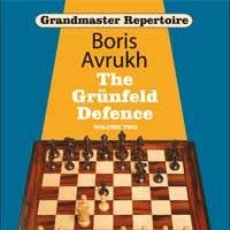Coleccionismo deportivo: AJEDREZ. THE GRÜNFELD DEFENCE. VOLUME TWO - BORIS AVRUKH (GRANDMASTER REPERTOIRE 9) (CARTONÉ). Lote 44806787