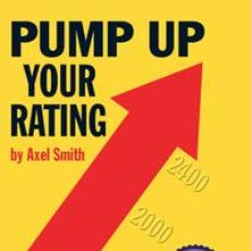 Coleccionismo deportivo: AJEDREZ. CHESS. PUMP UP YOUR RATING - AXEL SMITH (CARTONÉ) CHESSCAFE.COM 2013 BOOK OF THE YEAR!. Lote 44824061