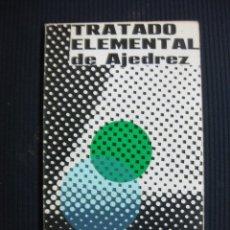 Coleccionismo deportivo: TRATADO ELEMENTAL DE AJEDREZ. RICARDO AGUILERA. 1966.. Lote 44864711