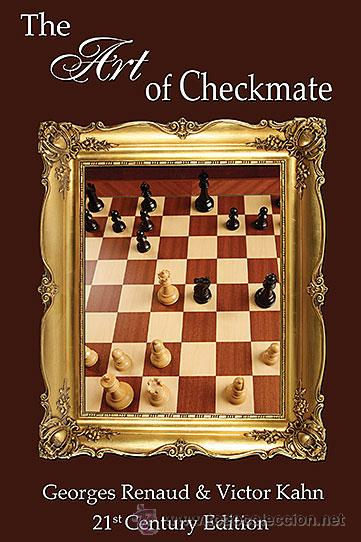 Coleccionismo deportivo: Ajedrez. Chess. The Art of Checkmate - Georges Renaud/Victor Kahn - Foto 1 - 44880550