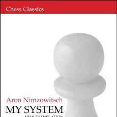 Coleccionismo deportivo: AJEDREZ. CHESS. MY SYSTEM - ARON NIMZOWITSCH (CARTONÉ). Lote 44891850