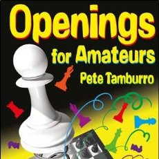 Coleccionismo deportivo: AJEDREZ. CHESS. OPENINGS FOR AMATEURS - PETE TAMBURRO. Lote 191701965