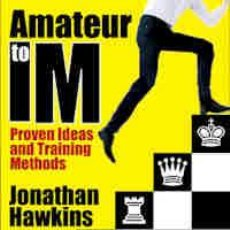 Coleccionismo deportivo: AJEDREZ. CHESS. AMATEUR TO IM - JONATHAN HAWKINS (CARTONÉ). Lote 44965101