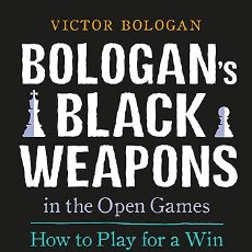 Coleccionismo deportivo: AJEDREZ. CHESS. BOLOGAN'S BLACK WEAPONS IN THE OPEN GAMES - VICTOR BOLOGAN. Lote 45134512