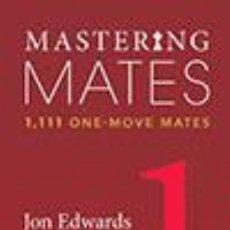 Coleccionismo deportivo: AJEDREZ. CHESS. MASTERING MATES - BOOK 1 - JON EDWARDS. Lote 45135222