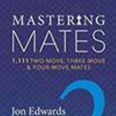 Coleccionismo deportivo: AJEDREZ. CHESS. MASTERING MATES - BOOK 2 - JON EDWARDS. Lote 45135614