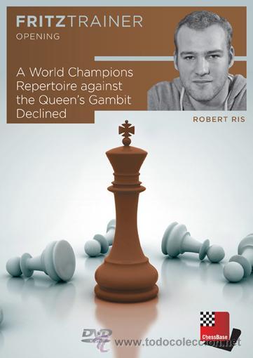 AJEDREZ. CHESS. A WORLD CHAMPIONS REPERTOIRE AGAINST THE QUEEN'S GAMBIT DECLINED - ROBERT RIS DVD-RO (Coleccionismo Deportivo - Libros de Ajedrez)