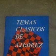 Coleccionismo deportivo: TEMAS CLÁSICOS DE AJEDREZ - MANUEL GOLMAYO DESCATALOGADO!!!. Lote 31977427