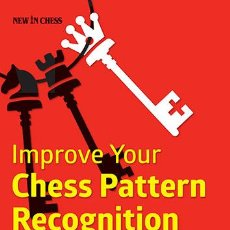 Coleccionismo deportivo: AJEDREZ. CHESS. IMPROVE YOUR CHESS PATTERN RECOGNITION - ARTHUR VAN DE OUDEWEETERING. Lote 45759559