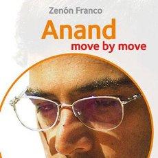 Coleccionismo deportivo: AJEDREZ. CHESS. ANAND: MOVE BY MOVE - ZENON FRANCO. Lote 45977821