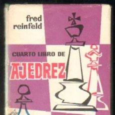 Coleccionismo deportivo: CUARTO LIBRO DE AJEDREZ. APERTURAS DE PEÓN,REY Y PEÓN DAMA A-AJD-465. Lote 46186226