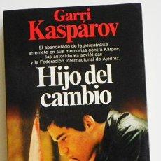 Coleccionismo deportivo: HIJO DEL CAMBIO GARRI KASPÁROV BIOGRAFÍA AJEDRECISTA SOVIÉTICO RUSO URSS AJEDREZ DEPORTE GARI LIBRO. Lote 46228434