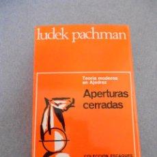 Coleccionismo deportivo: APERTURAS CERRADAS. TEORIA MODERNA DE AJEDREZ . Lote 46313443