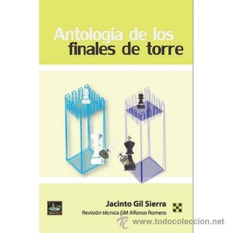 AJEDREZ. CHESS. ANTOLOGÍA DE LOS FINALES DE TORRE - JACINTO GIL SIERRA (Coleccionismo Deportivo - Libros de Ajedrez)