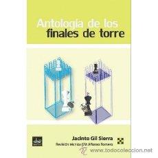 Coleccionismo deportivo: AJEDREZ. CHESS. ANTOLOGÍA DE LOS FINALES DE TORRE - JACINTO GIL SIERRA. Lote 46620817