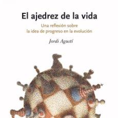 Coleccionismo deportivo: DIVULGACIÓN. EVOLUCIÓN. EL AJEDREZ DE LA VIDA - JORDI AGUSTÍ (CARTONÉ). Lote 46965801
