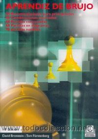 AJEDREZ. APRENDIZ DE BRUJO - DAVID BRONSTEIN/TOM FÜRSTENBERG DESCATALOGADO!!! (Coleccionismo Deportivo - Libros de Ajedrez)