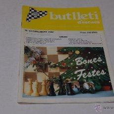 Coleccionismo deportivo: BUTLLETI D'ESCACS. Nº 62 FEBRER 1992. Lote 47068442
