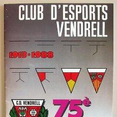 Coleccionismo deportivo: 1ER. ABIERTO INTERNACIONAL DE AJEDREZ - VILA DEL VENDRELL - 1988. Lote 47090117