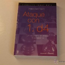 Coleccionismo deportivo: AJEDREZ. ATAQUE CON 1. D4 - ANGUS DUNNINGTON. Lote 47273768