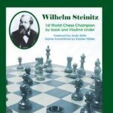 Coleccionismo deportivo: AJEDREZ. WILHELM STEINITZ. 1ST WORLD CHESS CHAMPION - ISAAC LINDER/VLADIMIR LINDER. Lote 77850822