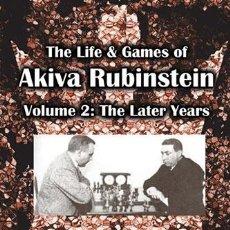 Coleccionismo deportivo: AJEDREZ. CHESS. THE LIFE & GAMES OF AKIVA RUBINSTEIN, VOL. 2 - JOHN DONALDSON/NIKOLAY MINEV. Lote 47905858