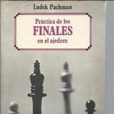Coleccionismo deportivo: PRÁCTICA DE LOS FINALES EN EL AJEDREZ, LUDEK PACHAMAN, MATINEZ ROCA BARCELONA 1982, RÚSTICA. Lote 47912592