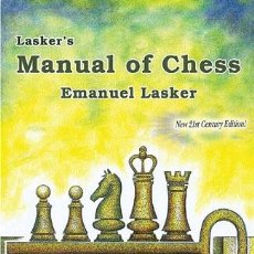 Coleccionismo deportivo: AJEDREZ. LASKER'S MANUAL OF CHESS - EMANUEL LASKER. Lote 47989260
