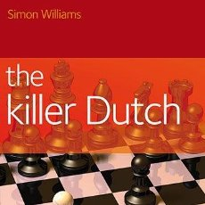 Coleccionismo deportivo: AJEDREZ. CHESS. THE KILLER DUTCH - SIMON WILLIAMS. Lote 48314313