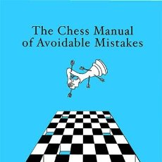 Coleccionismo deportivo: AJEDREZ. THE CHESS MANUAL OF AVOIDABLE MISTAKES - ROMAIN EDOUARD. Lote 48388598