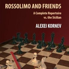 Coleccionismo deportivo: AJEDREZ. CHESS. ROSSOLIMO AND FRIENDS - ALEXEI KORNEV. Lote 48441634