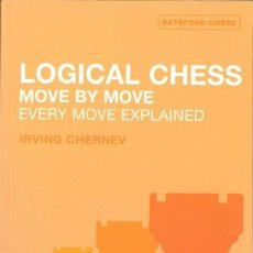 Coleccionismo deportivo: AJEDREZ. LOGICAL CHESS: MOVE BY MOVE - IRVING CHERNEV. Lote 48865644