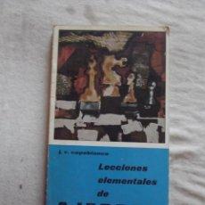 Coleccionismo deportivo: LECCIONES ELEMENTALES DE AJEDREZ POR J.R. CAPABLANCA. Lote 48883029