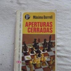 Coleccionismo deportivo: APERTURAS CERRADAS POR MAXIMO BORRELL. Lote 48883345