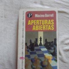 Coleccionismo deportivo: APERTURAS ABIERTAS POR MAXIMO BORRELL. Lote 48883375