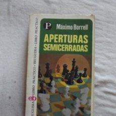 Coleccionismo deportivo: APERTURAS SEMICERRADAS POR MAXIMO BORRELL. Lote 48889510