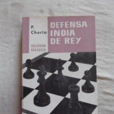 Coleccionismo deportivo: DEFENSA INDIA DE REY POR P. CHERTA. Lote 48890742