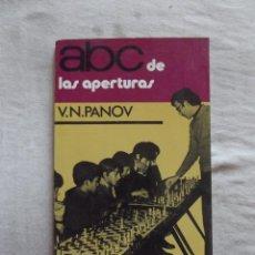 Coleccionismo deportivo: ABC DE LAS APERTURAS POR V.N. PANOV COLECCION ESCAQUES. Lote 48900348