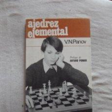 Coleccionismo deportivo: AJEDREZ ELEMENTAL POR V.N. PANOV COLECCION ESCAQUES. Lote 48900406