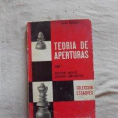 Coleccionismo deportivo: TEORIA DE APERTURAS TOMO I APERTURAS ABIERTAS Y SEMI-ABIERTAS POR B.N. PANOV. Lote 48905789