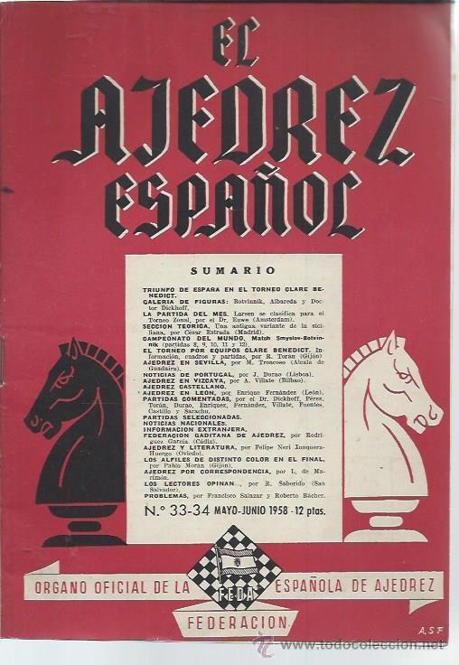 EL AJEDREZ ESPAÑOL Nº 33-34 MAYO JUNIO 1958, FEDA, TRIUNFO DE ESPAÑA EN EL TORNEO CLARE BENEDICT (Coleccionismo Deportivo - Libros de Ajedrez)