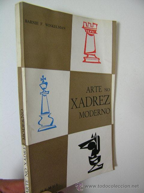 ARTE NO XADREZ MODERNO,WINKELMAN,1972,HEMUS ED,REF AJEDREZ BS3 (Coleccionismo Deportivo - Libros de Ajedrez)