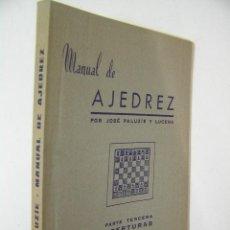 Coleccionismo deportivo: MANUAL DE AJEDREZ Nº 3 APERTURAS,JOSE PALUZIE, IMPRENTA ELZEVIRIANA ED,REF AJEDREZ AZT1. Lote 49240301