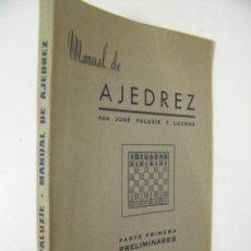 Coleccionismo deportivo: MANUAL DE AJEDREZ Nº 1 PRELIMINARES,JOSE PALUZIE, IMPRENTA ELZEVIRIANA ED,REF AJEDREZ AZT1. Lote 49240318