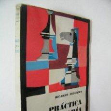 Coleccionismo deportivo: PRACTICA DE LA TEORIA ,RICARDO AGUILERA,1964,RICARDO AGUILERA ED,REF AJEDREZ. Lote 49332692
