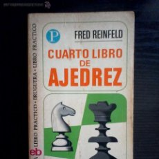 Coleccionismo deportivo: CUARTO LIBRO DE AJEDREZ - FRED REINFELD- BRUGUERA. Lote 49784617